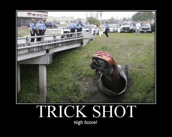 "trick shot. . TRICK (SHOT"" High Score!"