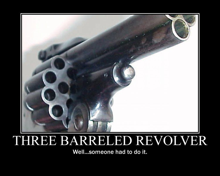 tripple kill!. Motivator is OC by me.<br /> Thanks for the front page, guys.. THREE B/ REVOLVER had to do it.. I have twelve of them...