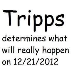 Trips. 4chan. Tr' apps determines what will really happen on 12/ 21/ 2012. Tripps sayOH PEEis going to do a dime in county.
