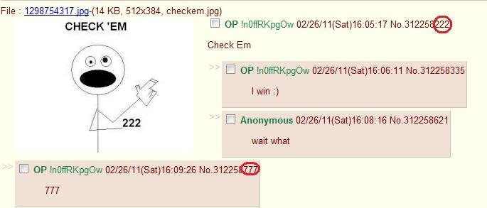 """Trips Check 'em. I was on /b/ when I found this. This is OC (I capped it). OP Inf} CHECK 'EM Check Em Irvin """" Anonymous (/ 11( Sat) wait what 26 No_ 31225@. one in a million"""