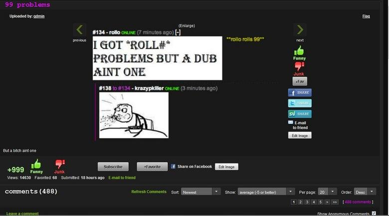 Trips AND Dubs? Sorcery!. Just saw it, had to screencap and post.. Uploaded  : ,': qdmin Flag next ELITE Bitch Funny. hes screen capping it on the fact it has 999 thumbs. by the way, my name is on the front page twice because of this