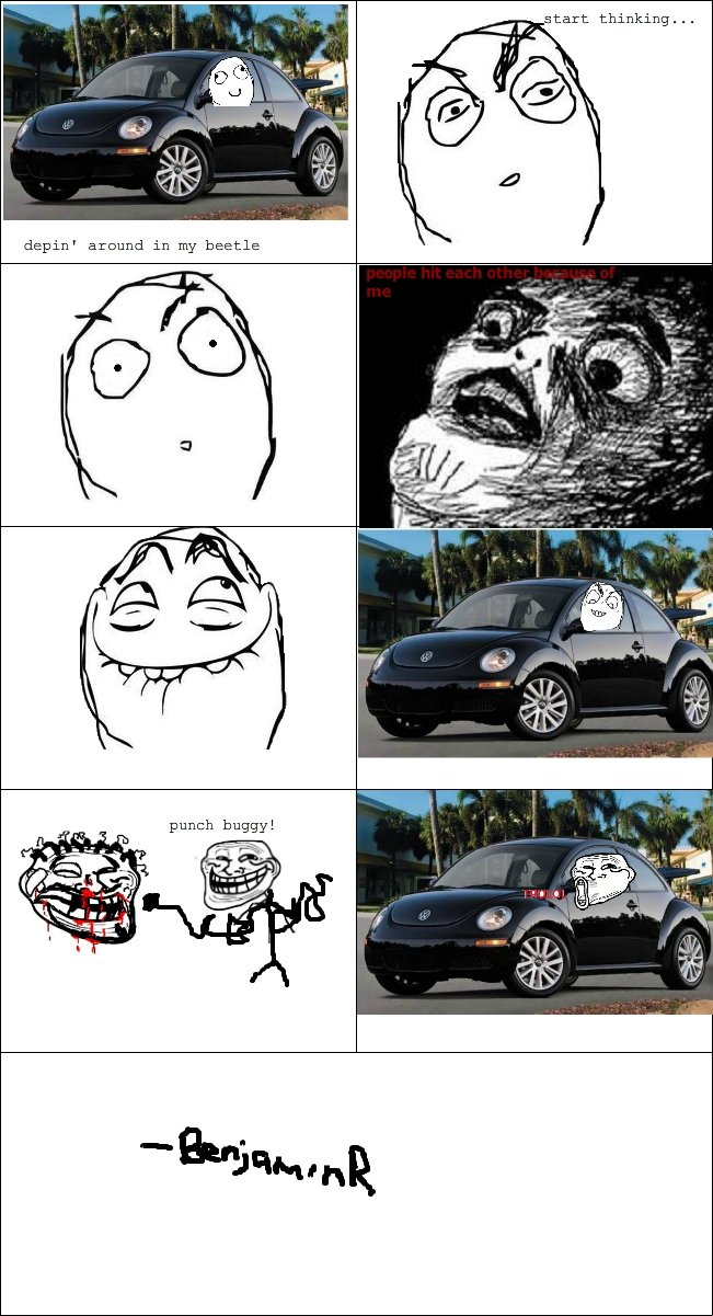 Troll Beetle. thumb if you want.... punch buggy. Hey, I think you left your dick at the car shop