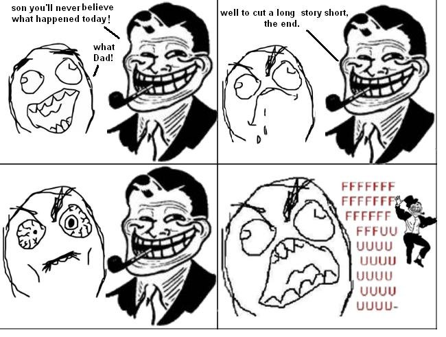 troll dad 2. part 2. senyuu' ll what happened today! what Dad! well to cut a long story short,