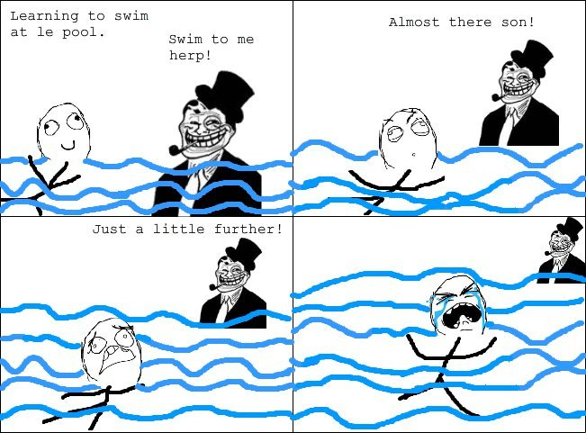 Troll dad. . Learning to swim at 13 pool. Almost there moral Swim to me. Trolldad swims in clothes and a hat?