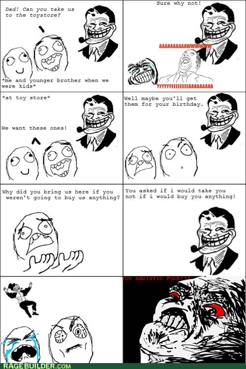 Troll Dad (true story). O.C. My dad would do this all the time. Thumb how you see fit.. sure u y nnt! Dad! can you take us to the me and younger brother: when F