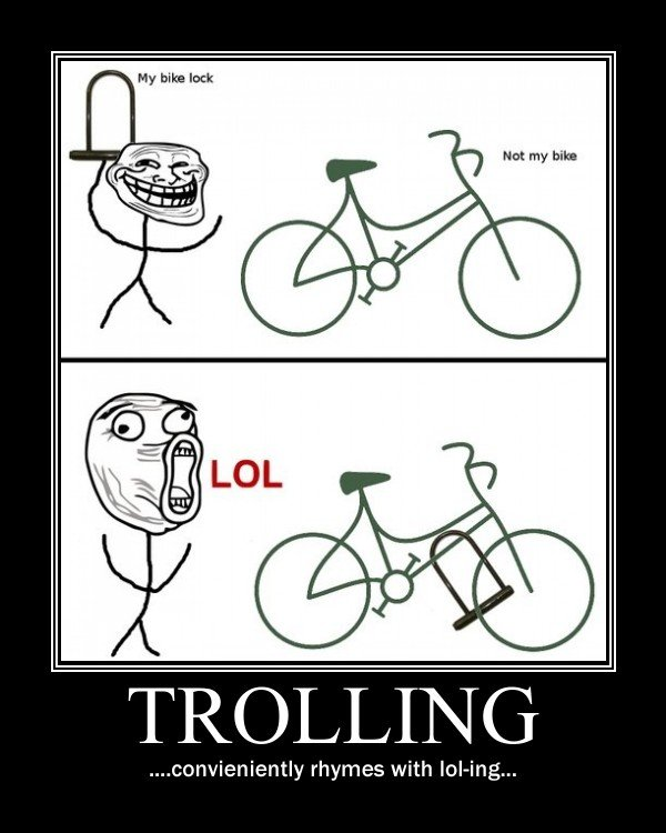 Troll. . rhymes with !. no. no it doesn't.