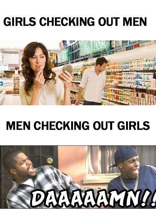 Tru dat. 8==D. GIRLS CHECKING OUT MEN