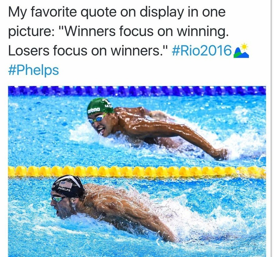 "tru dat. . IIN/ favorite quote on display in one picture: ""Winners focus on winning. Losers focus on winners."" #Rios( . Phelps. >guy talks a bunch of trash >phelps does his thing, stays calm >close race >phelps in first >other actually comes in THIRD it's embarrassing to l"