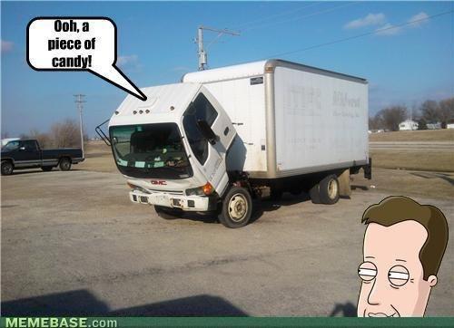 Truck wantz candy. . MEMEBASE, cram