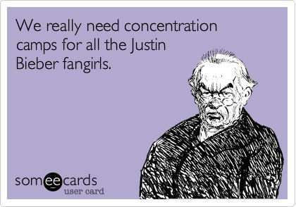 true. enjoy, pretty sure its not a repost. We really need concentration camps for all the justin Bieber fang's mama. And Swag Fags.