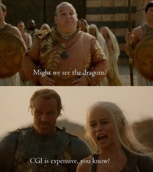 True. kinda annoyed me. r Might we see the dragons? Ceil is , you know!. They are at the house of the undying