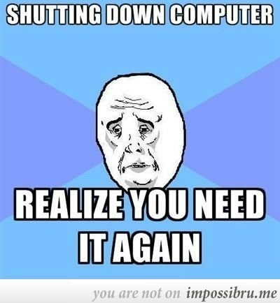 true. please tell me if repost and give proof and i will remove enjoy. ll' llolol COMPUTER igiari, new IT AGAIN m? ermh' an. that is EXACTLY why I absolutely LOVE my SSD-driven PC!!