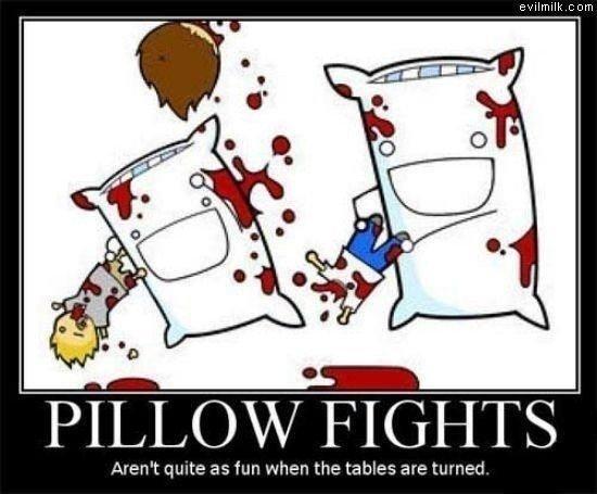 true O.O. . PILLOW FIGHTS