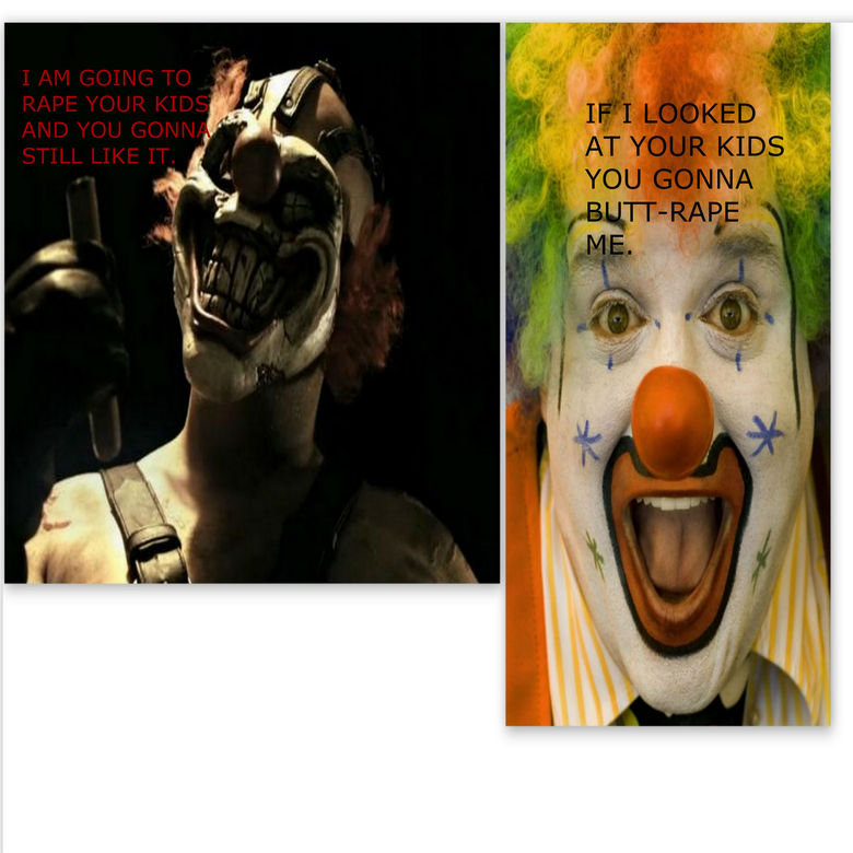 """True comparison between clowns.. Comparison between bad-ass clowns and lame ones. Thumbs up will be really appreciated, this was originally created by me """""""