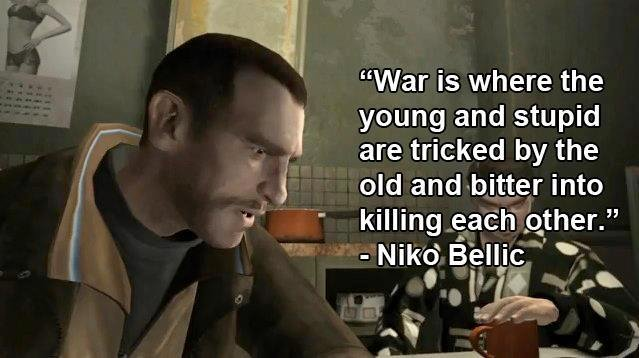 """True. . War is where the young and stupid are tricked by the old aimbotter into killing eath ether."""""""