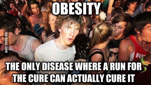"True. . 1. Si A 'INTESITY i MW IIA' S' EAE WHERE ll BUN FIJI?"" L m [HIRE can NIKE IT El 'WEB HIE. Obesity isn't a disease though."