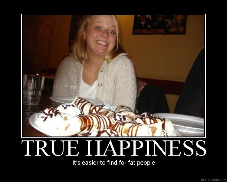 True Happiness. . TRUE H Perl) ; We easier to find for fat people. dude i think i saw her yesterday