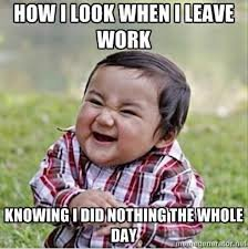 TRUE. .. it's all funny until your boss finds out and you lose your job