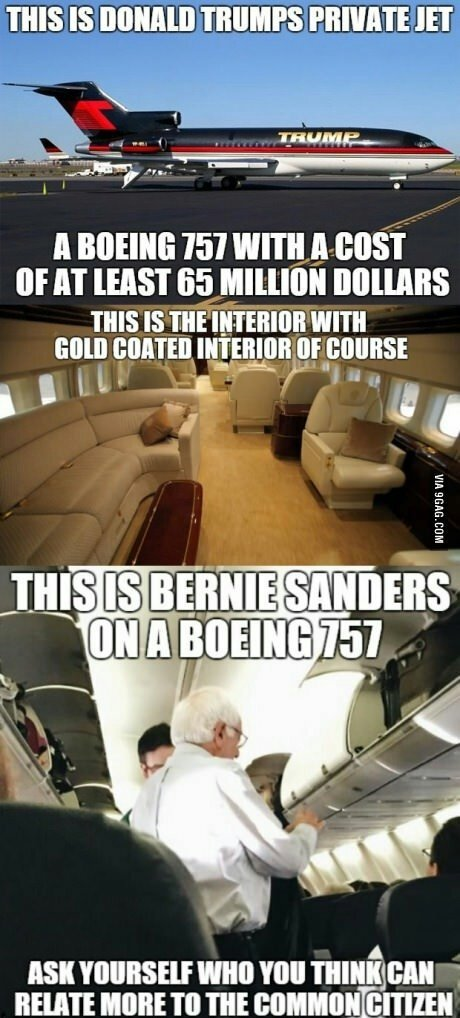 Trump Vs. Sanders. .. Bernie used to have his own jet but then a Black Lives Matter protester made him get off so she could get a flight somewhere