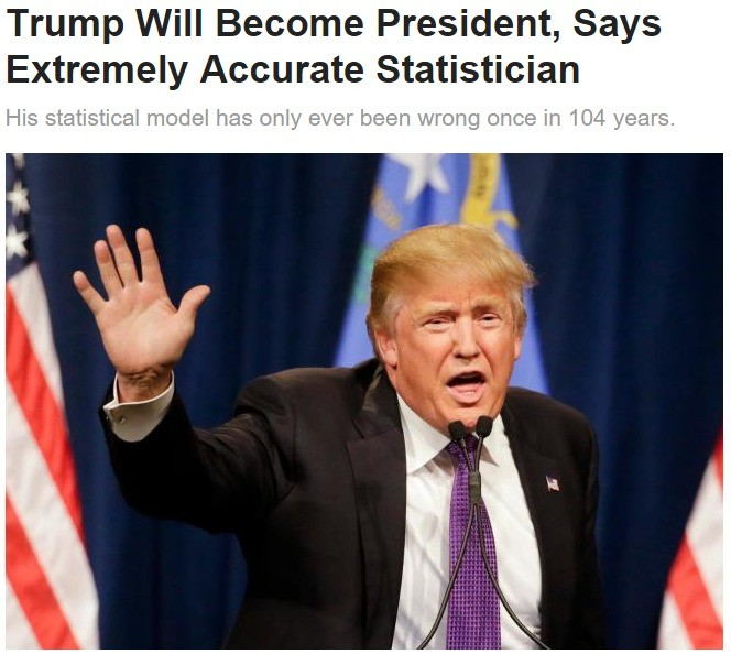 "Trump will become president. . Trump will Become President, Says Extremely Accurate Statistician His statistical has ( ever bee. , Di"" ': E in ', years.. Bernie's still gonna try <---- Bless his democratic little heart"