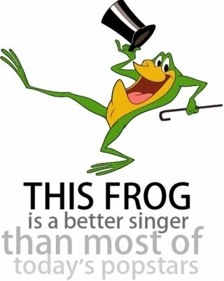 Truth. . THIS FROG is a better singer thibi/ i most of. Even this frog is a better singer than today's pop-stars.