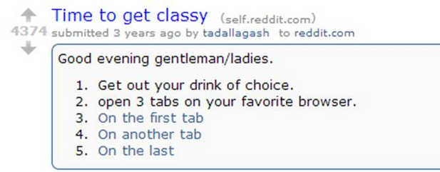 try it. First Tab: Second Tab: Third Tab: . t Time to get classy () q 35 1' 74 submitted 3 years ago by to reddit, corr, Good evening gentleman/ ladies. L Get o