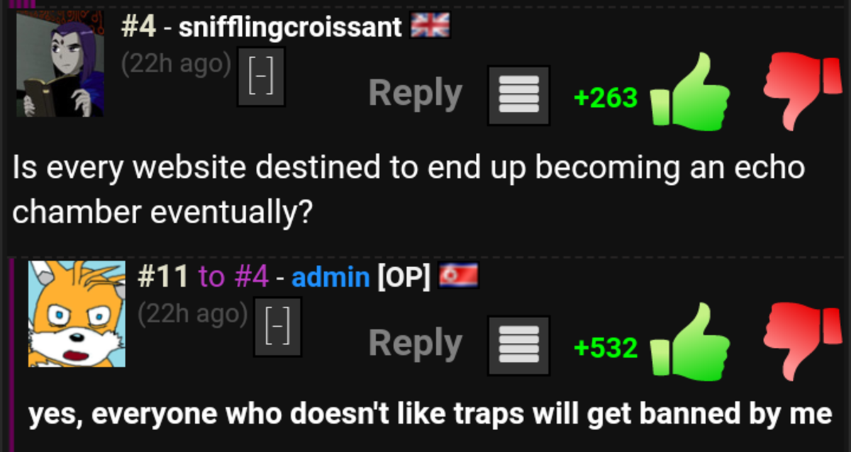 T-traps aren't gay. . 4 - sniffling croissant ,wttf it H is every website destined to end up becoming an echo chamber eventually? yes, everyone who doesn' t lik