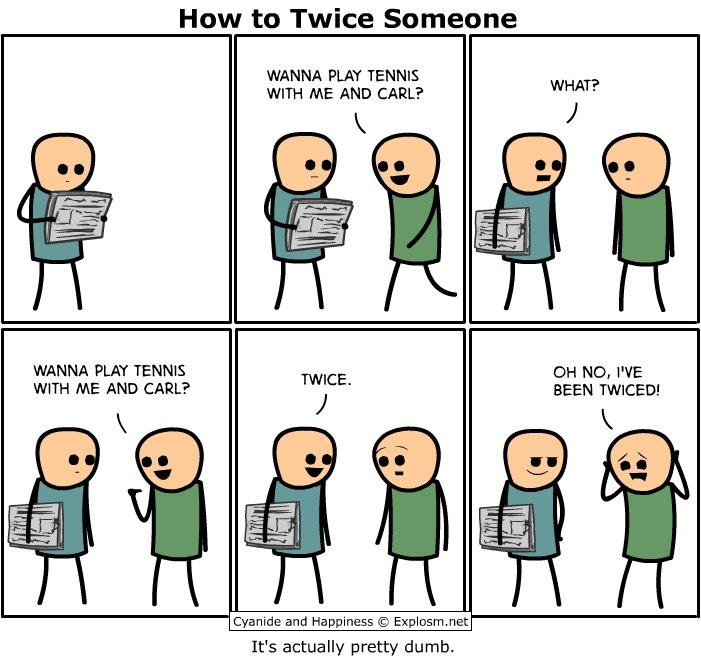Twiced. I thought it would be fun to share...maybe a new way to troll people? I love these comics!.