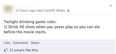 Twilight drinking game. . 15 hours ago hear Cardiff, Wales 1: Twilight drinking game rules: l) Drink 40 shots when you press play so you can die before the movi