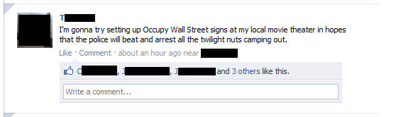 Twilight nuts. . I' m gonna try setting up DEED? Wall Street signs at my local movie theater in hopes that the police will beat and arrest all the twilight nuts
