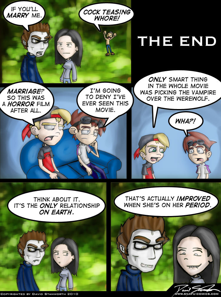 twilight comic. credit for this goes to dave at snafu-comics, great series but this is the best. IF YOU' LL ONLY SMART THING IN THE WHOLE MOVIE MARRIAGE? PM GRI