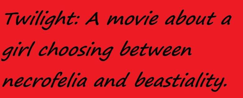 Twilight Fact. . t, e, tgrove, lia , beastiality.