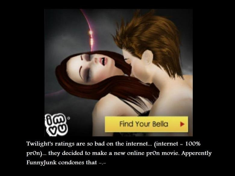 """Twilight Ad. Great, gay guys and pale girls. Can you say """"b0n3r""""?. Find Your Bella I- Twilight' s ratings are so bad on the internet... (inter"""