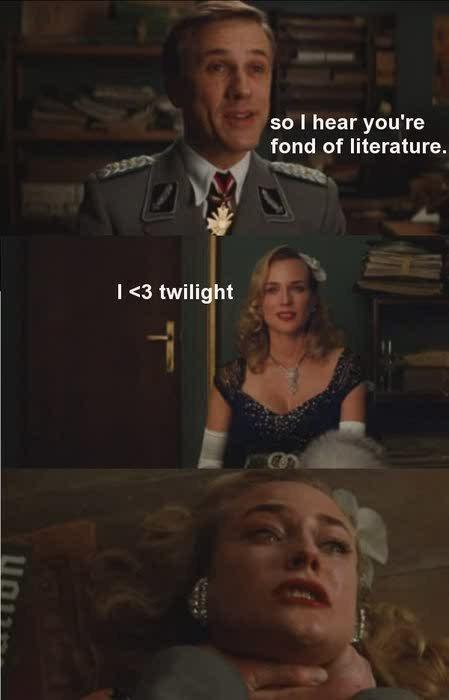 Twilightious Barstards. . so I hear you' re fond of literature. I as twilight