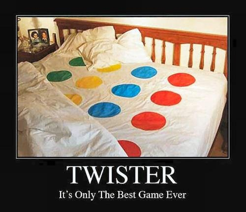 Twister. Best game ever!. It' s Only The Best Game Ever