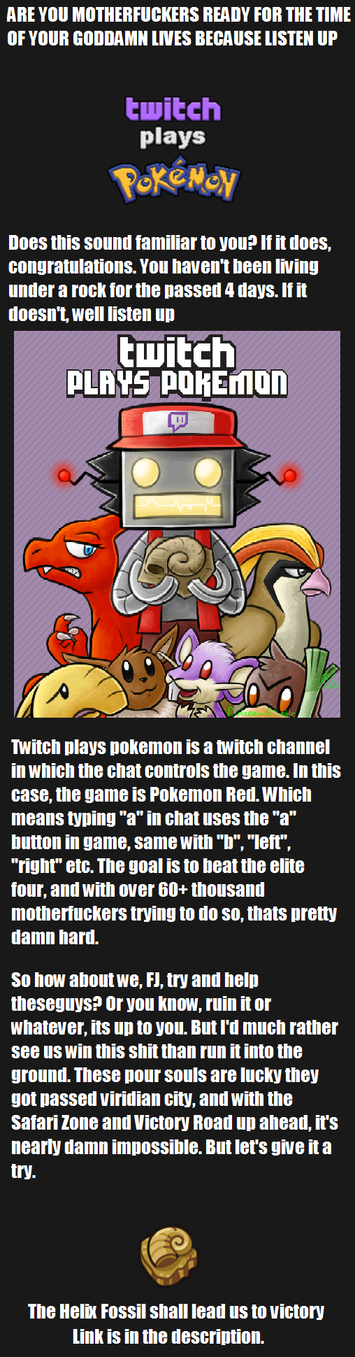 Twitch & Funnyjunk plays Pokemon. twitch.tv/twitchplayspokemon for the stream reddit.com/r/twitchplayspokemon for updates and . RITE VIII] ITEM Hill THE TIME en