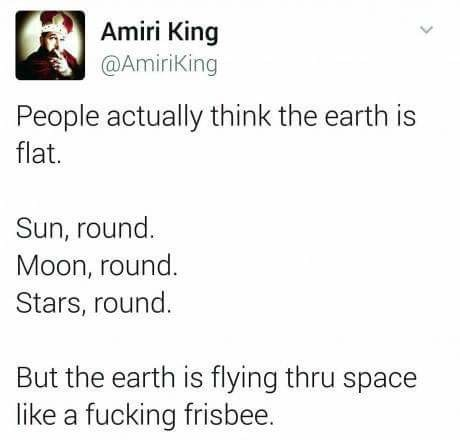 """Twitter. join list: FJNeedsFunny (165 subs)Mention Clicks: 2689Msgs Sent: 7640Mention History. l"""", Ameri King t (5) Amerikans People actually think the earth is"""