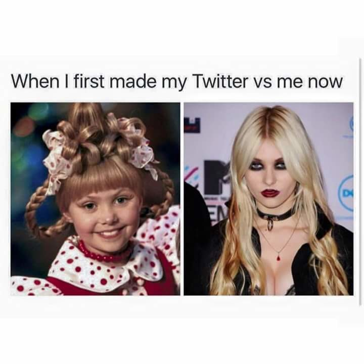 Twitter. . When I first made my Twitter vs me now. Taylor Dadsen is pretty hot