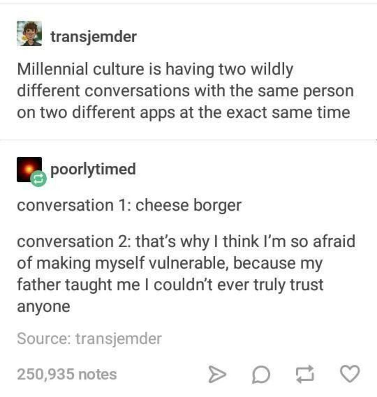 Two faces. join list: TumblrStuff (43 subs)Mention History. ilol! transgender Millennial culture is having two wildly different conversations with the same pers
