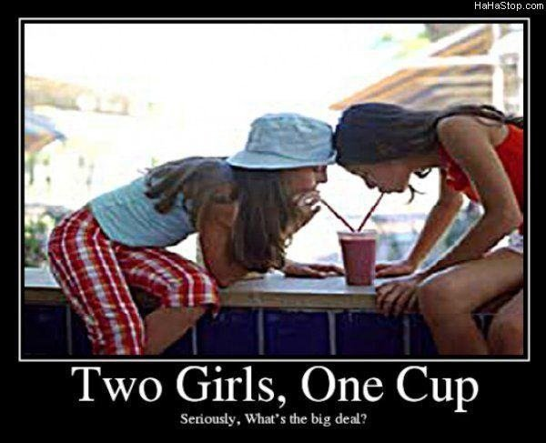 two girls one cup. . Halli . corn we Girls, (One Cup