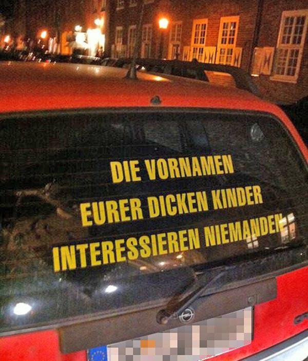 UMAD?. UMAD?.. This is german and means: No one cares about the firstnames of your fat children.