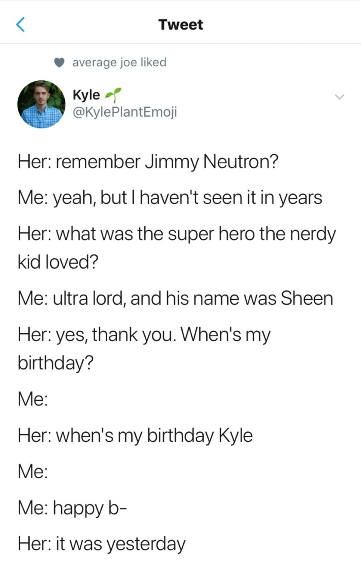 unintended Stingray. .. Ones a show that was wild and repetitive. You'd hear ultralord maybe 20 times in an episode. Someone tells me their birthday once... Yea that's gone forever