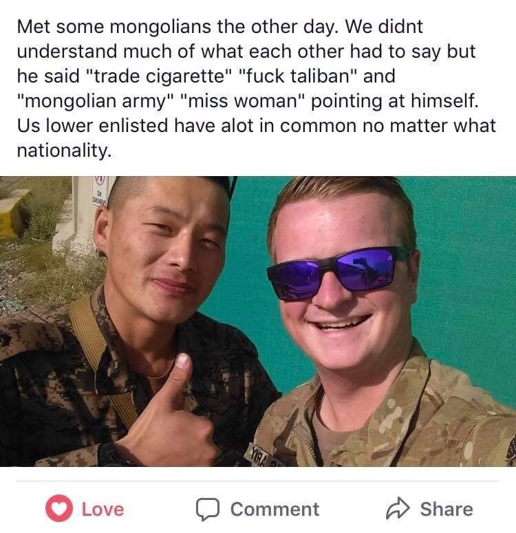US troops. .. That Mongolian guy looks uncannily like my bf