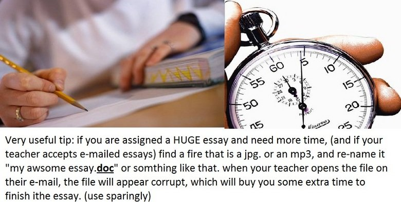 very useful tip. it really works<br /> EDIT; i meant file not fire.... dammit. Very useful tip: if you are assigned a HUGE essay and need more time, (and