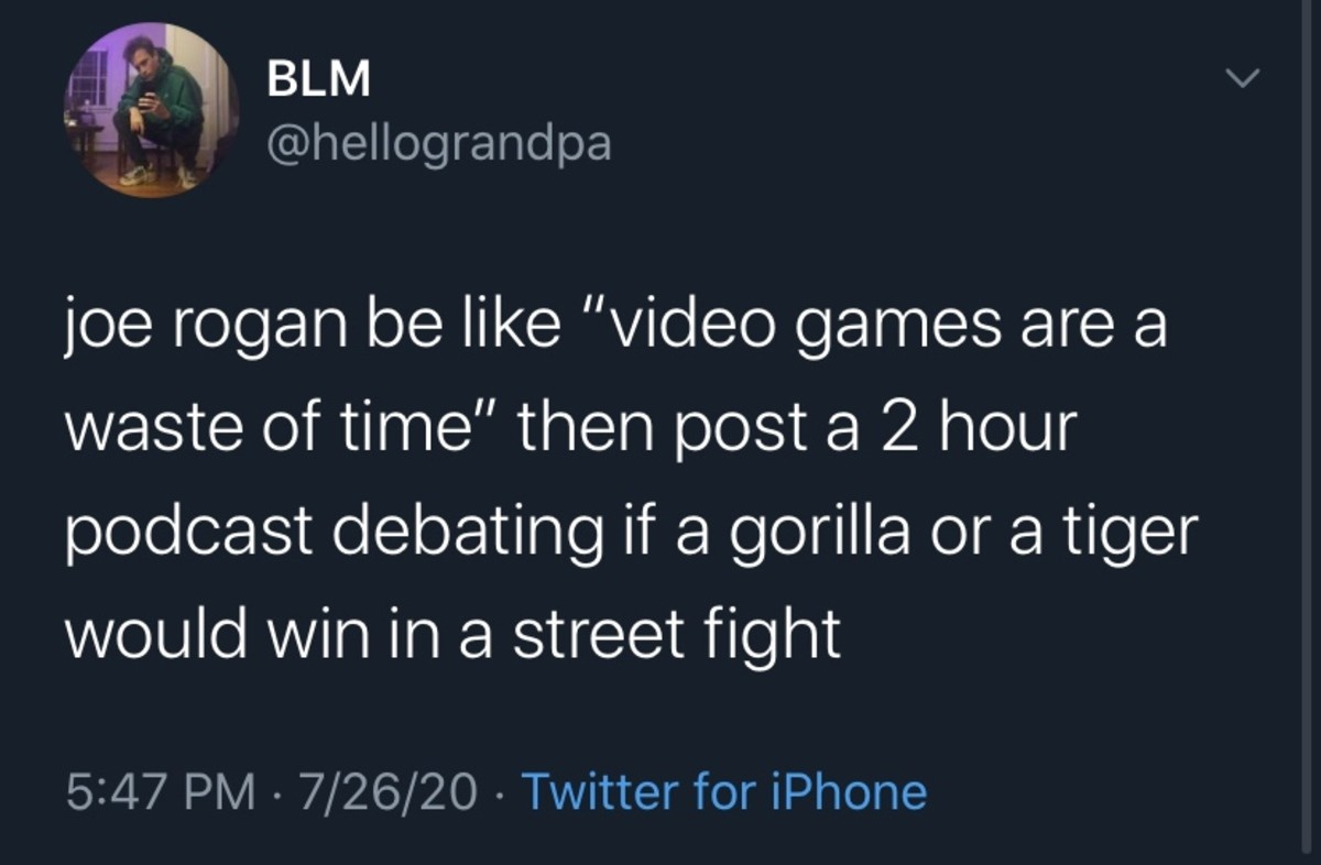 Waste of time. .. Yes. What is deemed a waste of time is a matter of personal opinion. He'd rather discuss that than play video games. Simple. I like to do both those things.