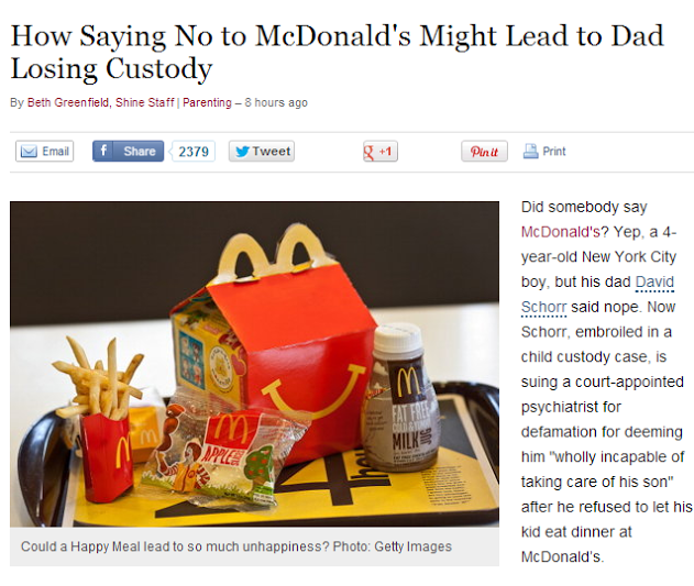"""wat. . How Saying No to McDonald' s Might Lead to Dad Losing Custody By Beth Greenfield, Shine Staff Parenting - E rears age hi; Email """" 23TH Asweel 2 Hi flinty"""
