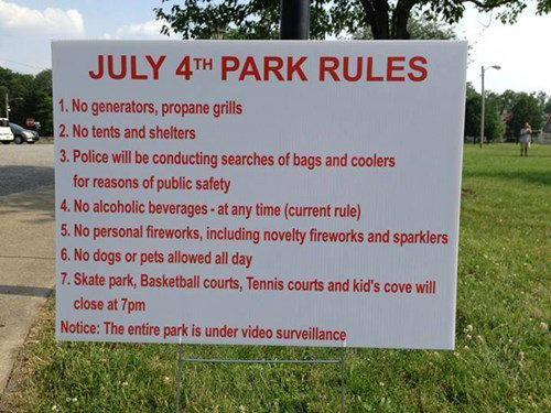 Welcome To Park Buzzkill. Just stand in one spot and enjoy your freedoms.. JULY on PARK RULES t Ho om. propane grills l Ho tools and shelters 3. Folios will be
