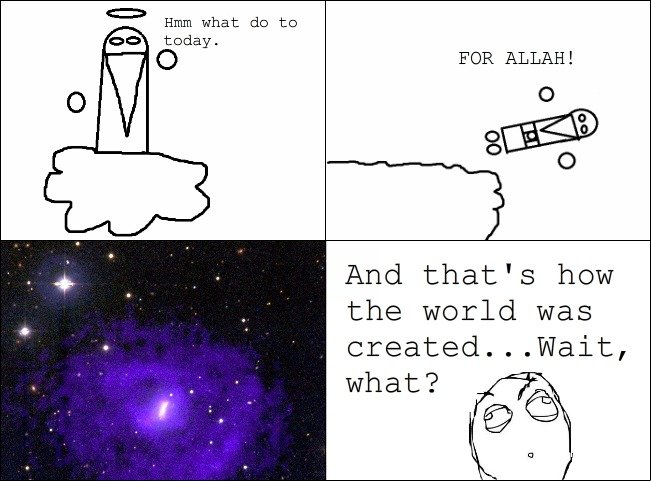 What really happened. This is how it really happened. Hmm what do tn OD FOR ALLAH! And that' s how the world was created... Wait,