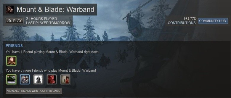 When Steam can see the future. what do you see gaben?. ii):, ilk/ Mount & Blade: Warband 21 HOURS PLAYED ll LAST PLAYED TOMORROW Ill ' Mt PLAY CONTRIBUTIONS COM
