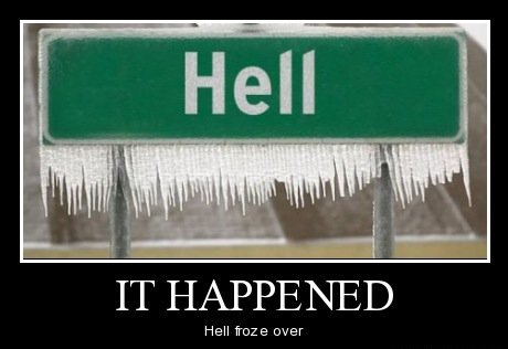 When Hell Freezes over. . Hell froze over